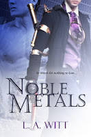 Review and Giveaway: Noble Metals by L.A. Witt