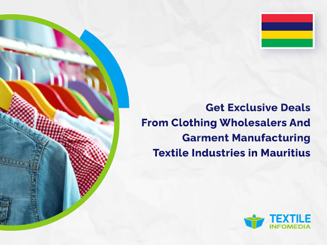 Textile Industries in Mauritius : Get Exclusive Deals from Clothing Wholesalers And Garment Manufacturing Companies