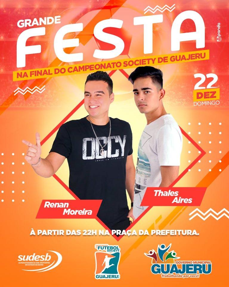 Final do Campeonato Society em Guajeru terá shows musicais com Renan Moreira e Thales Aires