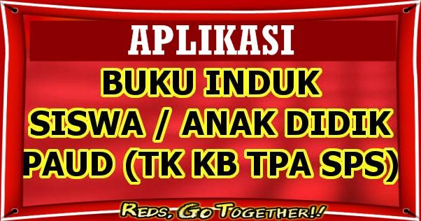 Download Aplikasi Buku Induk PAUD Terbaru