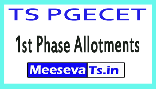 TS PGECET 1st Phase Allotments 2018