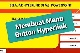 Tutorial membuat Menu Button Hyperlink di Ms.Powerpoint