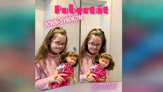 Pubertät und Down-Syndrom