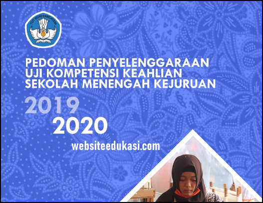 Pedoman Uji Kompetensi Keahlian 2020