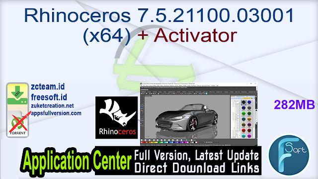 Rhinoceros 7.5.21100.03001 (x64) + Activator_ ZcTeam.id