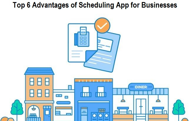 Advantages of Scheduling App for Businesses