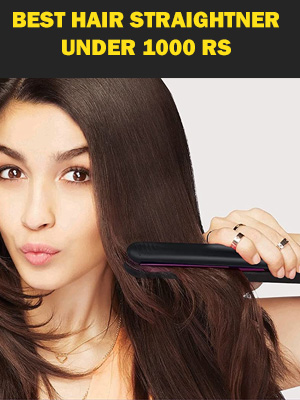 Top 5 Best Hair Straightener you can buy under 1000/- Rupees