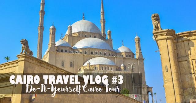 cairo diy travel vlog