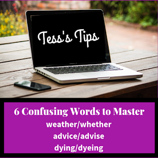 Confusing words, Tess's Tips