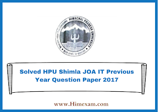 Solved HPU Shimla JOA IT Previous Year Question Paper 2017