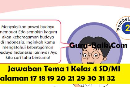 Pembahasan Soal Dan Jawaban Tema 1 Kelas 4 SD/MI Halaman 17 18 19 20 21 29 30 31 32