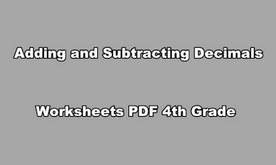 Adding and Subtracting Decimals Worksheets PDF 4th Grade.