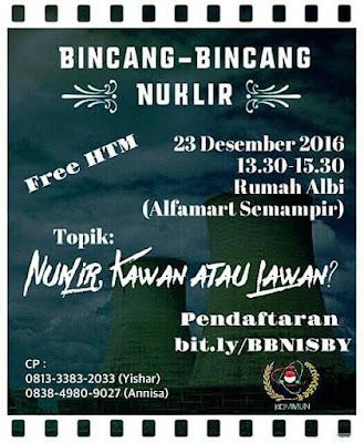 """Bincang Bincang Nuklir Surabaya: """"Nuklir, Kawan atau Lawan?"""""""
