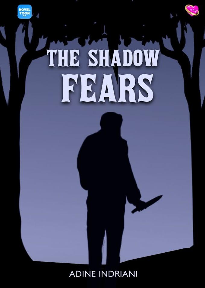 Novel : The Shadow Fears