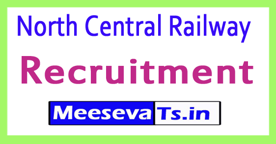North Central Railway NCR Recruitment Notification 2017