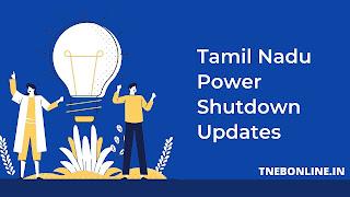 Today Power shutdown areas in Theni (01-09-2021 to 30-09-2021)