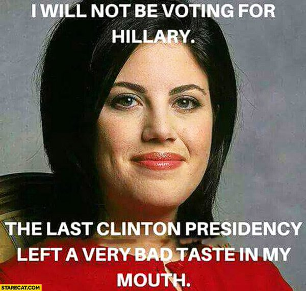 it's OK to grab women by their private parts. Monica-lewinsky
