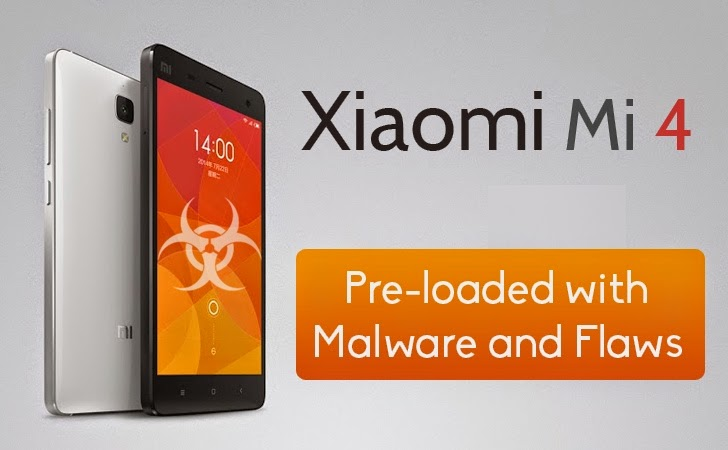 Xiaomi Mi 4 Smartphone Pre-loaded with Malware and Custom Android ROM