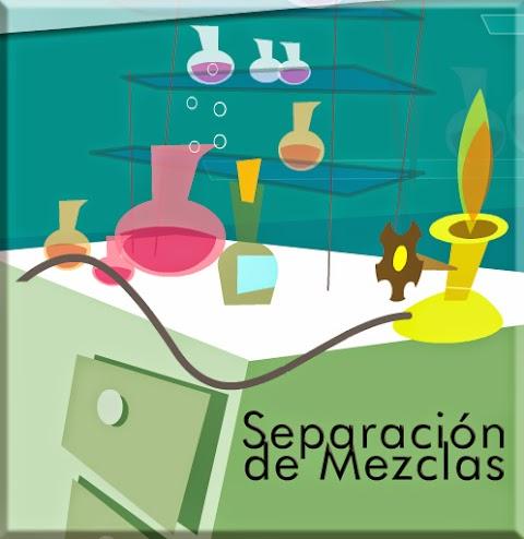 QUÍMICA: Separación de Mezclas