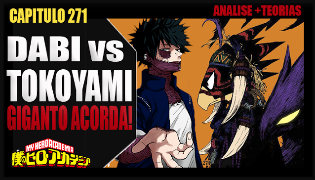 Boku no Hero Academia 271 - TOKOYAMI vs DABI! GIGANTO ACORDOU! Analise e Teorias