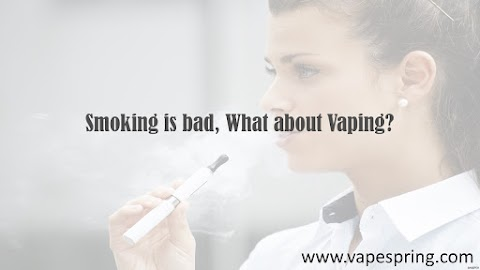 Smoking is Bad, What About Vaping?