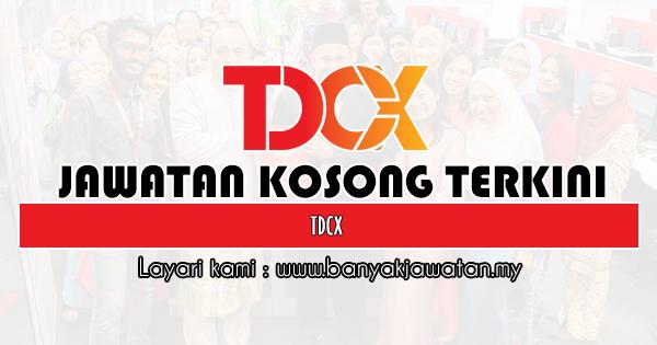 Jawatan Kosong 2020 di TDCX