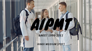 AIPMT NEET1998-2011 HINDI MEDIUM [PDF]