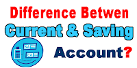 Difference-Between-Current-Account-&-Saving-Account