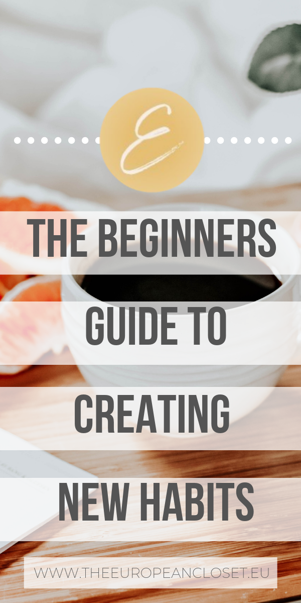 The Beginners Guide To Creating New Habits