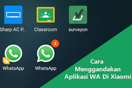Cara Membuat Dua Akun Whatsapp di Xiaomi dalam Satu HP