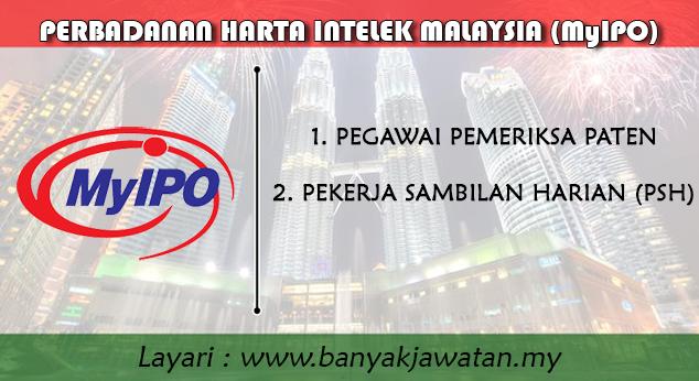 Jawatan Kosong di Perbadanan Harta Intelek Malaysia (MyIPO)