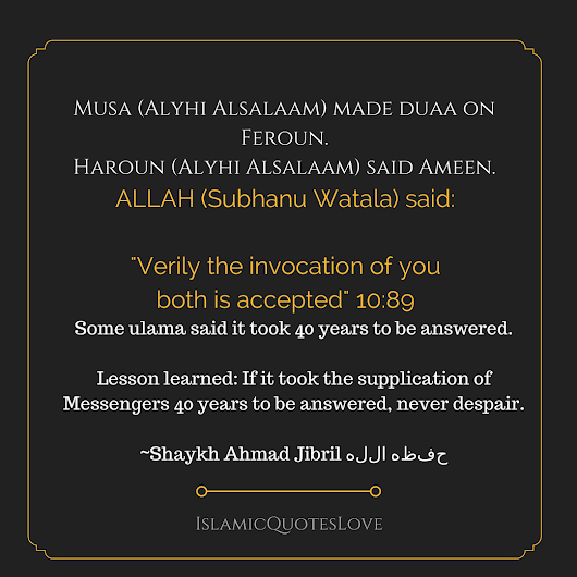Verily the invocation of you both is accepted