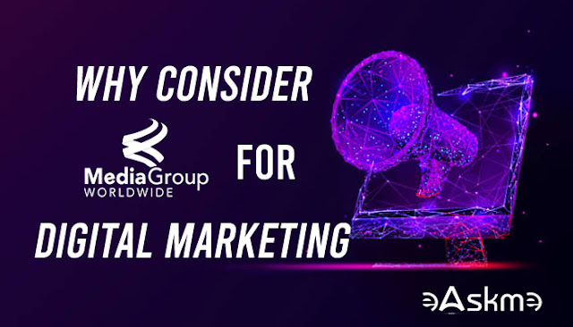 Why You Should Consider MediaGroup for Your Digital Marketing: eAskme
