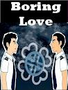 Boring love