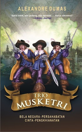 The Three Musketeer Karya Alexandre Dumas