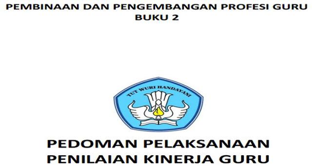 Panduan Buku 2 Pembinaan dan Pengembangan Profesi Guru (PPG)