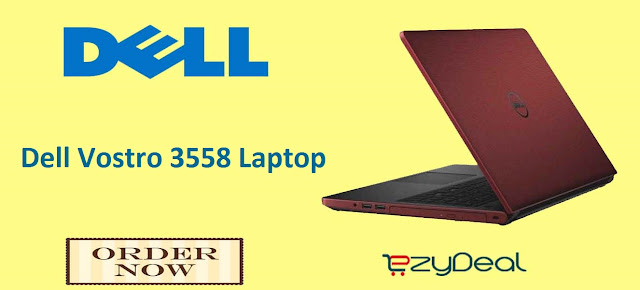 http://www.ezydeal.net/product/Dell-Vostro-3558-Laptop-Intel-Celeron-4gb-Ram-500gb-Hdd-15-6-Inch-Dos-Redproduct-31996.html