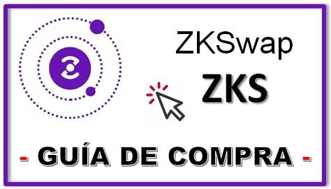 Cómo y Dónde Comprar Criptomoneda ZKSWAP (ZKS) Guía Completa