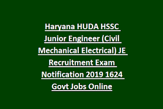 Haryana HUDA HSSC Junior Engineer (Civil Mechanical Electrical) JE Recruitment Exam Notification 2019 1624 Govt Jobs Online