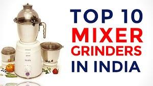 10 Best Mixer Grinders in India with Price | Top Mixer Grinders