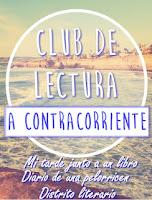http://mitardejuntoaunlibro.blogspot.com.es/2016/05/club-de-lectura-contracorriente.html