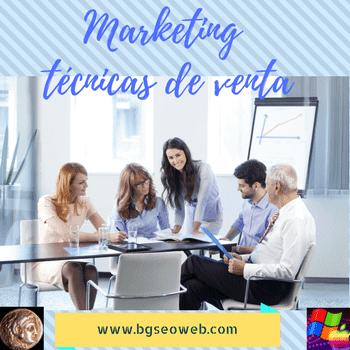 Marketing: técnicas de venta