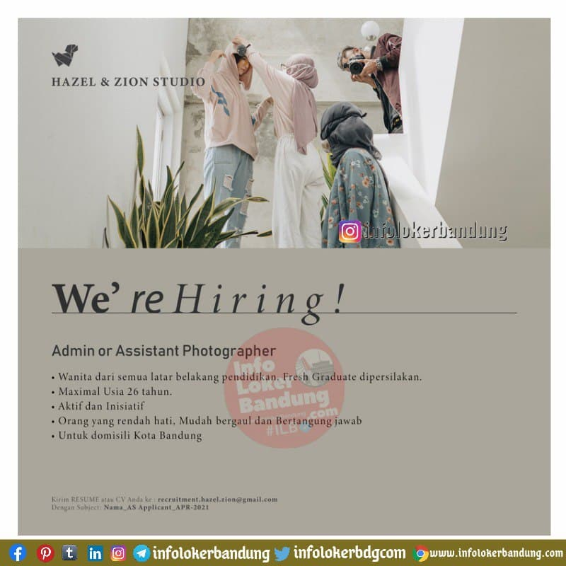 Lowongan Kerja Admin Or Assistant Photographer Hazel Zion Studio Bandung April 2021 Lowongan Kerja Bandung Dan Surabaya
