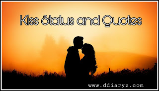 Kiss Status and Kiss Quotes