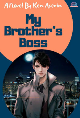 My Brothers Boss by Ken Asevin Pdf