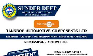 Talbros Automotive Components Ltd Diploma Jobs Campus Placement Recruitment 2021 at Sunder Deep Polytechnic, Dasna, Ghaziabad