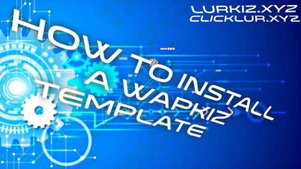 How to install a wapkiz template