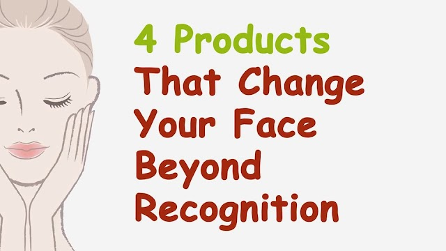 Products That Change Your Face Beyond Recognition