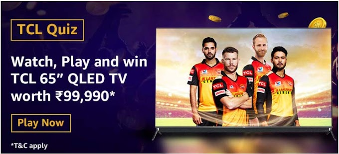 Amazon TCL Quiz Answers Win TCL 65 Inch QLED TV Rs.99,990