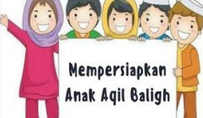Mendidik Anak Menuju Aqil Baligh